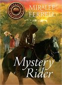 GUEST POST GIVEAWAY! Miralee Ferrell - MYSTERY RIDER
