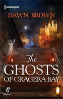The Ghosts of Cragera Bay