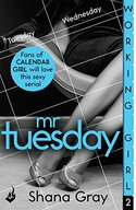 Working Girl: Mr Tuesday