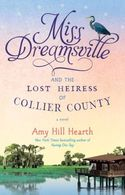Miss Dreamsville and the Lost Heiress of Collier County