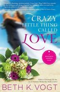 GUEST POST GIVEAWAY! Beth K. Vogt - CRAZY LITTLE THING CALLED LOVE