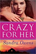 GUEST POST GIVEAWAY! Sandra Owens � CRAZY FOR HER