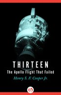 Thirteen:The Apollo Flight That Failed