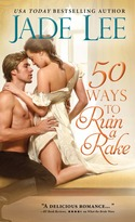It's Jade Lee's Birthday in May!!  Enter to win a SIGNED copy of Jade Lee's latest, 50 WAYS TO RUIN A RAKE, another couple of her books, a COOL T-Shirt and a $10 Amazon gift card!!