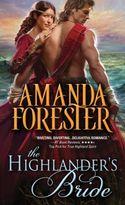 GUEST POST GIVEAWAY! Amanda Forester - THE HIGHLANDER'S BRIDE