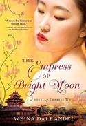 BOOK GIVEAWAY: FREE copy of THE EMPRESS OF BRIGHT MOON by Weina Dai Randel