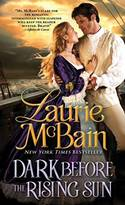 GUEST POST GIVEAWAY! Laurie McBain - DARK BEFORE THE RISING SUN