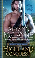 GUEST POST GIVEAWAY! Alyson McLayne � HIGHLAND CONQUEST