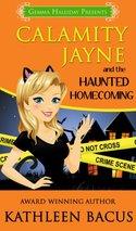 Calamity Jayne and the Haunted Homecoming