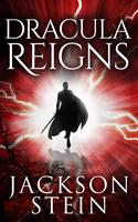 Dracula Reigns
