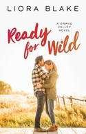 GUEST EXCERPT GIVEAWAY! Liora Blake – READY FOR WILD