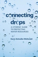 Connecting The Drops: A Citizens' Guide To Protecting Water Resources