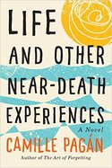 Life and Other Near Death Experienes