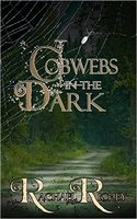Cobwebs in the Dark