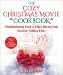 The Cozy Christmas Movie Cookbook