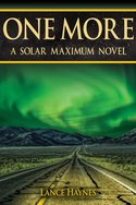 One More: A Solar Maximum Novel