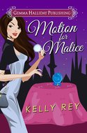 Motion for Malice