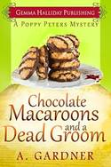Chocolate Macaroons and A Dead Groom