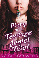 Diary of a Teenage Jewel Thief