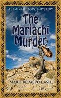 The Mariachi Murder