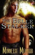 The Belle Stalker
