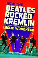 How The Beatles Rocked The Kremlin