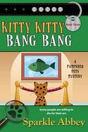 Kitty Kitty Bang Bang
