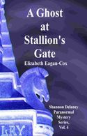 A Ghost At Stallion's Gate