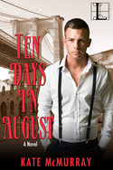 Ten Days in August