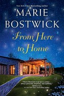 SPECIAL GIVEAWAY from Marie Bostwick: Enter to WIN a copy of Marie's latest, FROM HERE TO HOME
