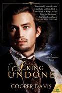 A King Undone