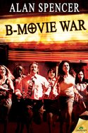 B-Movie War