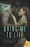 GUEST POST GIVEAWAY! August Kert - BRING ME TO LIFE