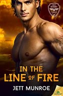 GUEST GIVEAWAY! Jett Munroe � IN THE LINE OF FIRE -- Win $10 Amazon GC