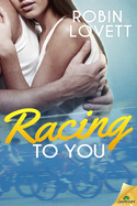 GUEST POST GIVEAWAY! Robin Lovett � RACING TO YOU