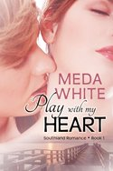 Win an Amazon Gift Card and PLAY WITH MY HEART by Meda White!