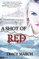 A Shot of Red