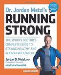 Dr. Jordan Metzl's Running Strong