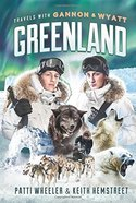 Gannon and Wyatt: Greenland