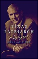 Texas Patriarch: A Legacy Lost