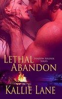 Lethal Abandon