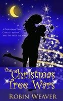 The Christmas Tree Wars
