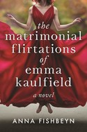 The Matrionial Flirtations of Emma Kaulfield