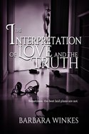 The Interpretation of Love and Truth