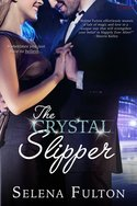 THE CYRSTAL SLIPPER