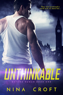 Celebrate UNTHINKABLE, book 1 in Nina Croft�s Brand New Series