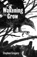 Wakening the Crow