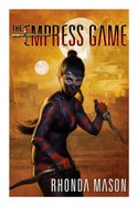 Empress Game: The Empress Game Trilogy Book 1