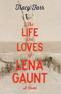 The Life and Loves Lena Gaunt