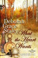Get what you want this summer with Deborah Grace Staley's WHAT THE HEART WANTS